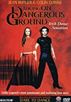 Dancing on Dangerous Ground [DVD] [Import]