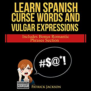 Learn Spanish Curse Words and Vulgar Expressions audiobook cover art