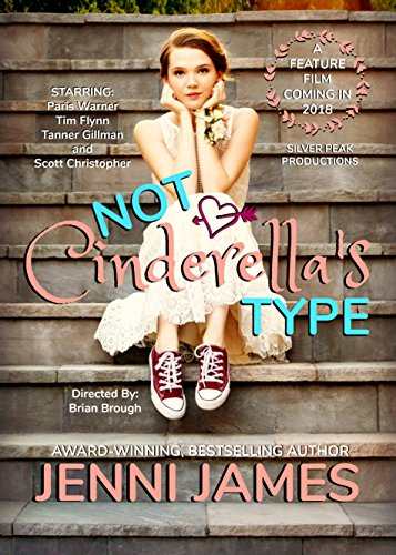 Not Cinderella's Type (Modern Fairy Tale Book Book 1) (English Edition)