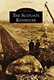The Scituate Reservoir (Images of America)
