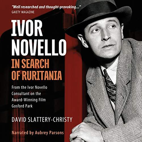 Ivor Novello Audiobook By David Slattery-Christy cover art