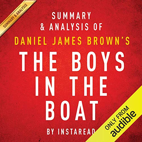 Summary & Analysis of Daniel James Brown's The Boys in the Boat cover art