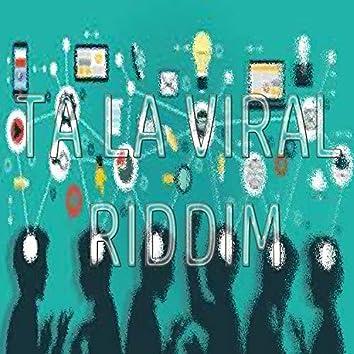Ta La Viral Riddim