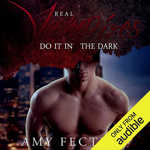 Real Vampires Do It in the Dark audiobook cover art
