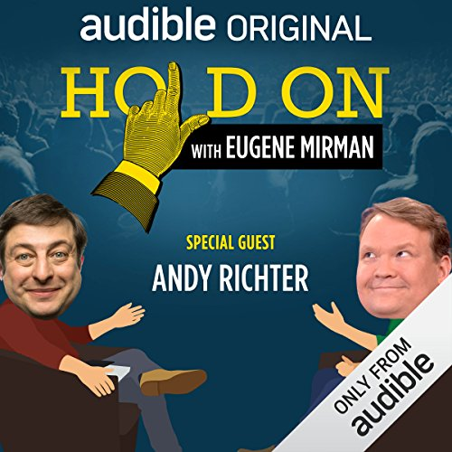 Ep. 4: SF Sketchfest: Andy Richter (Hold On with Eugene Mirman) audiobook cover art