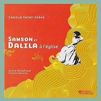 Saint-Saëns: Samson et Dalila à l'église