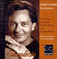 Simplicio: Music From The Age Of Segovia And Barrios