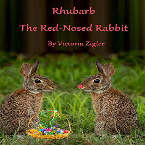Rhubarb the Red-Nosed Rabbit audiobook cover art