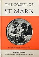 Gospel of Saint Mark (Pelican Gospel Commentary)