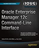 Oracle Enterprise Manager 12c Command-Line Interface (English Edition)