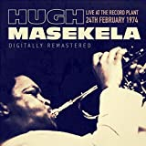 Live at the Record Plant, 24th February 1974 - Digitally Remastered (Live)