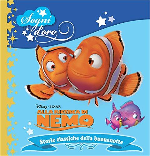 Alla ricerca di Nemo. Sogni d'oro. Ediz. illustrata