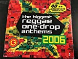 The Biggest Reggae One-Drop Anthems 2006 (40 ** Massive Hits - Double CD)
