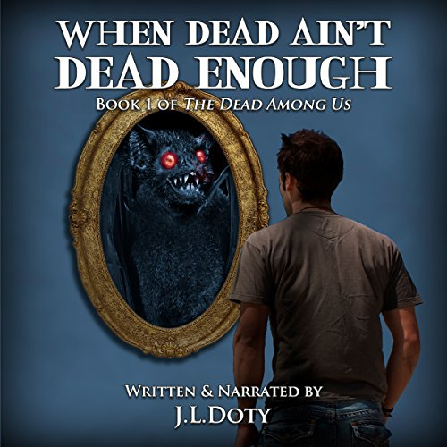 When Dead Ain't Dead Enough audiobook cover art