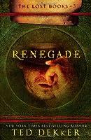 Renegade: A Lost Book (Lost Books)