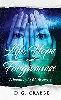Life, Hope, and Forgiveness
