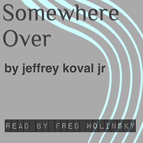 Somewhere Over audiobook cover art