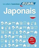 Japonais - Debutants (Cahiers Dexercices)