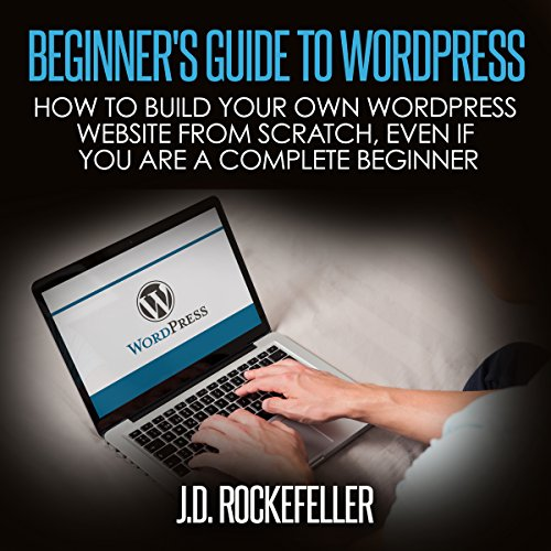 Beginner's Guide to Wordpress audiobook cover art