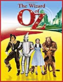 The Wizard of Oz: Coloring Book (Dorothy and the Witches of Oz Coloring Book) (El mago de Oz libro para colorear)