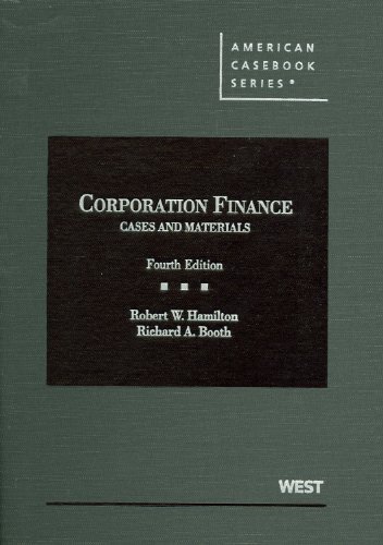 Cases and Materials on Corporation Finance, 4th (American Casebook Series)