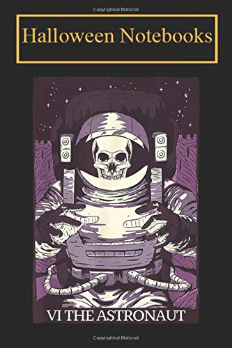 Halloween Notebook: Tarot card Astronaut Skull Notebook, Diary, Composition Book for Creepy and Scary Halloween Lovers