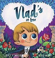 Vlad's in Love