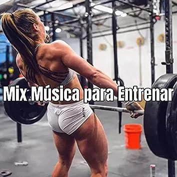 Mix Música para Entrenar