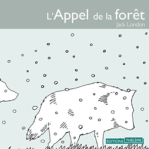 L'Appel de la forêt                   De :                                                                                                                                 Jack London                               Lu par :                                                                                                                                 Michel Vuillermoz                      Durée : 3 h     11 notations     Global 4,6