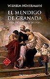 El Mendigo De Granada. Vida De San Juan De Dios (Arcaduz nº 76)