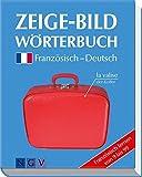 Zeige-Bildwörterbuch Französisch-Deutsch - Französisch lernen von 9 bis 99