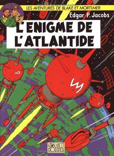 Blake et Mortimer 07 Enigme de l'atlantide L' by E.P. Jacobs (January 19,1999)