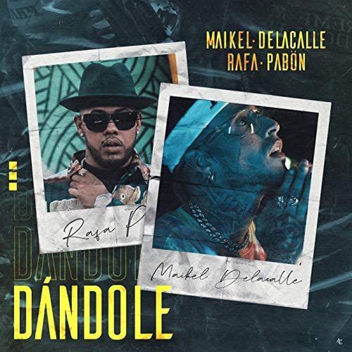 Maikel Delacalle & Rafa Pabön feat. The Rudeboyz