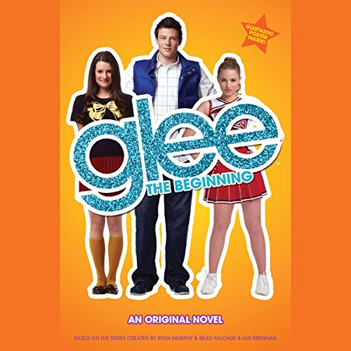 Glee: The Beginning audiobook cover art