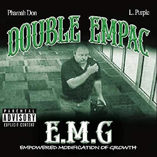 Double Empac, Pharoah Don & L Purple
