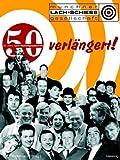 Verlängert: 50 Jahre Lach- und Schießgesellschaft