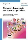 Noch mehr Experimente mit Supermarktprodukten: Das Periodensystem als Wegweiser