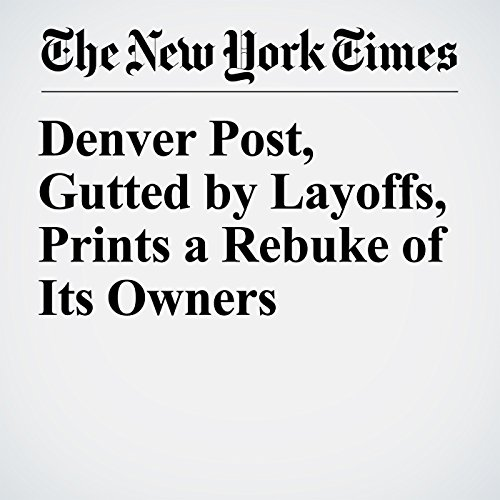 Denver Post, Gutted by Layoffs, Prints a Rebuke of Its Owners copertina