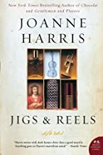 Jigs & Reels: Stories by Harris, Joanne(January 10, 2006) Paperback