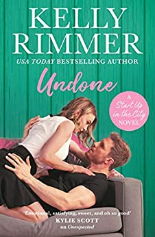Undone: Start Up in the City Book 3 by [Kelly Rimmer]