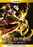 Born to Fight - Dynamite Warrior (Limited Gold Edition) [Limited Edition] - Dan Chupong