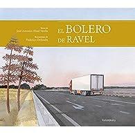 El bolero de Ravel par José Antonio Abad