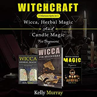 Witchcraft: 3 Books in 1: Wicca, Herbal Magic and Candle Magic for Beginners cover art