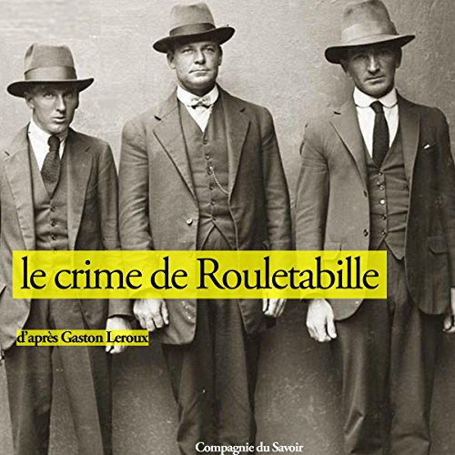 Le crime de Rouletabille cover art