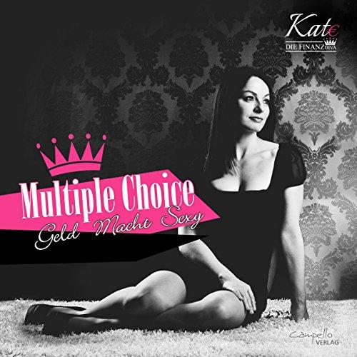 Multiple Choice - Geld, Macht, Sexy Titelbild