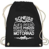 Shirtracer Motorräder - Scheiß aufs Pferd echte Prinzen kommen mit dem Motorrad - Unisize -...