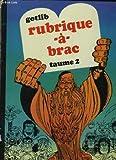 Rubrique-à-brac. tome 2