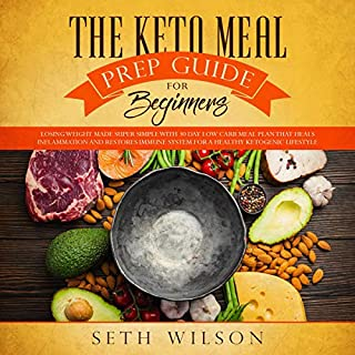 The Keto Meal Prep Guide for Beginners cover art