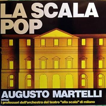"""La Scala Pop (Dirige i professori dell'orchestra el teatro """"alla scala"""" di Milano)"""