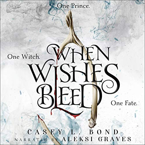 When Wishes Bleed audiobook cover art